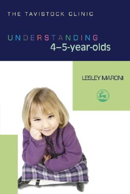 Understanding 4-5 Year Olds By Maroni, Lesley